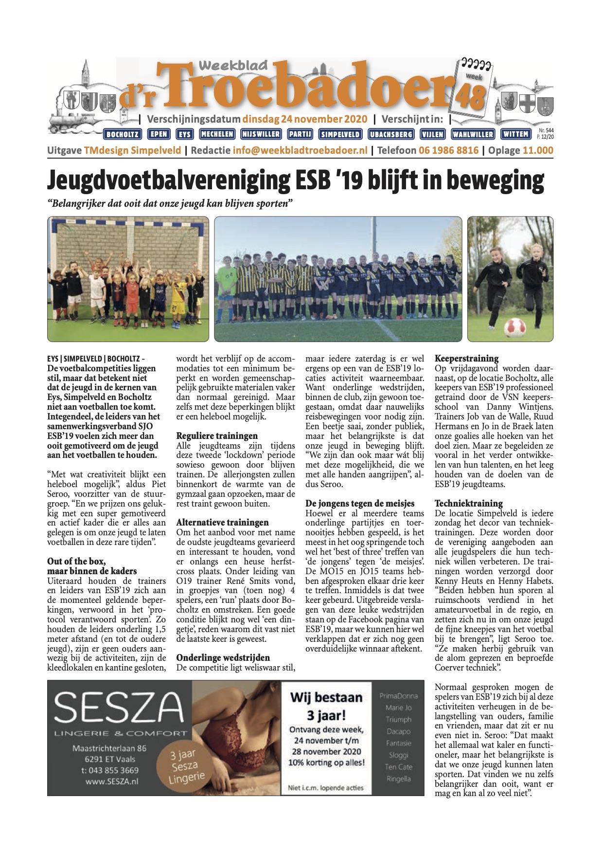 D'r Troebadoer besteedt uitgebreid aandacht aan ESB'19